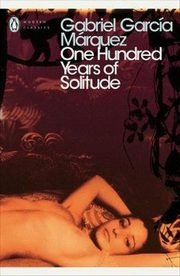 One Hundred Years of Solitude, Marquez Gabriel Garcia