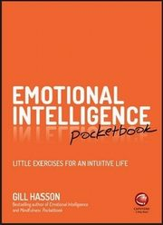 Emotional Intelligence Pocketbook, Hasson Gill