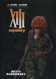 XIII Mystery Tom 7 Betty Barnowsky, Vallee S., Callede