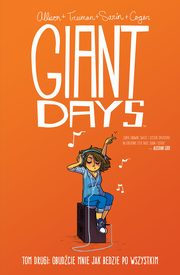 ksiazka tytuł: Giant Days Tom 2 autor: Allison, Treiman, Swin,