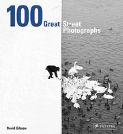 100 Great Street Photographs, Gibson David