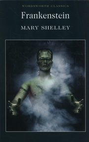 Frankenstein, Shelley Mary
