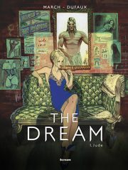 The Dream Tom 1: Jude, March Guillem, Dufaux Jean