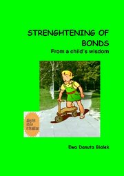 Strenghtening of bonds - Chapter 14, Ewa Danuta Białek